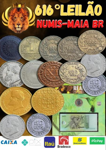 616.º Leilão Numis-Maia BR - Ouro e Prata