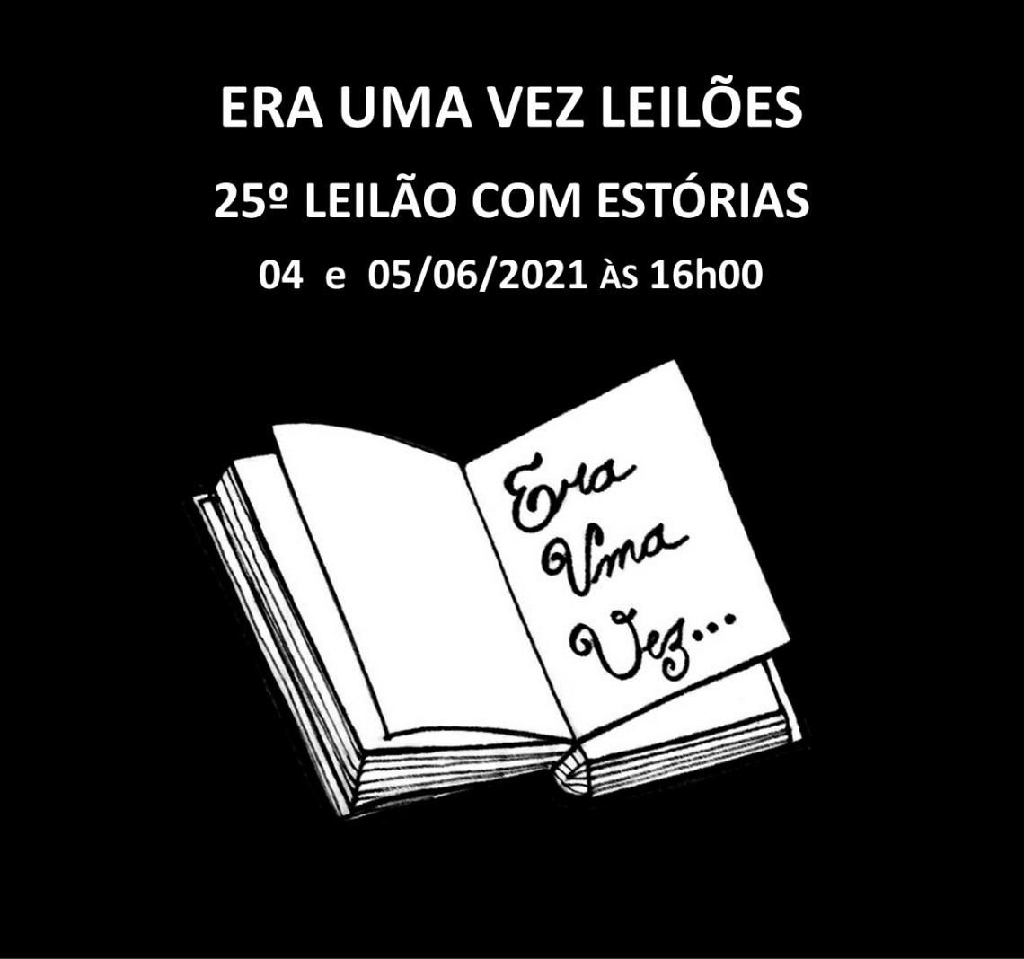 25º LEILÃO COM ESTÓRIAS - COLECIONISMO, DECORAÇÃO, PORCELANA E AFINS - 04 e 05/06/2021 às 16h00
