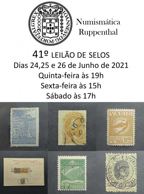 41º Leilão de Selos - Numismática Ruppenthal