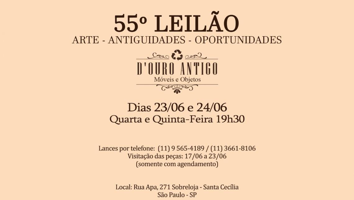 55º LEILÃO DE ARTE - ANTIGUIDADES - OPORTUNIDADES