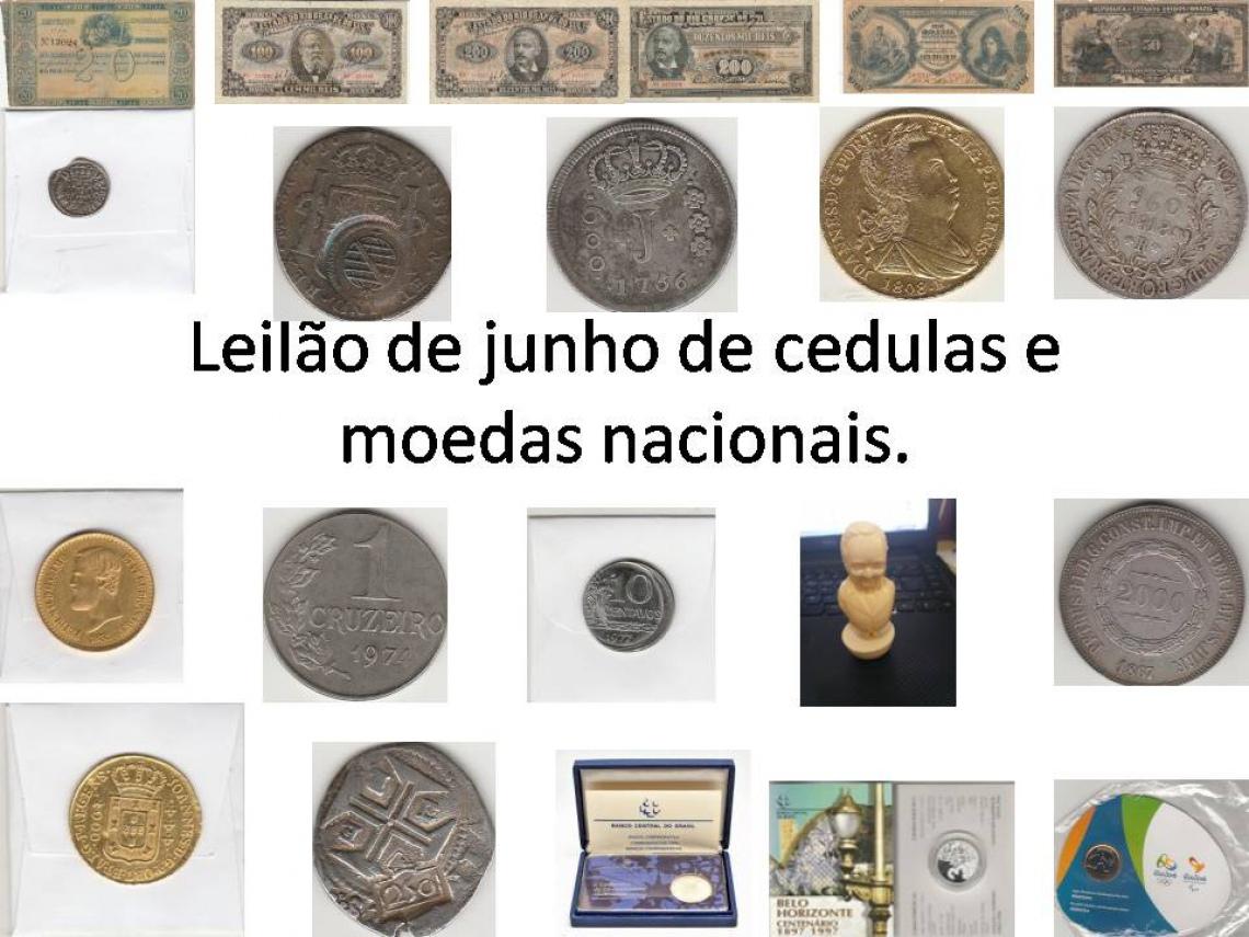 LEILÃO DE JUNHO DE CÉDULAS E MOEDAS NACIONAIS