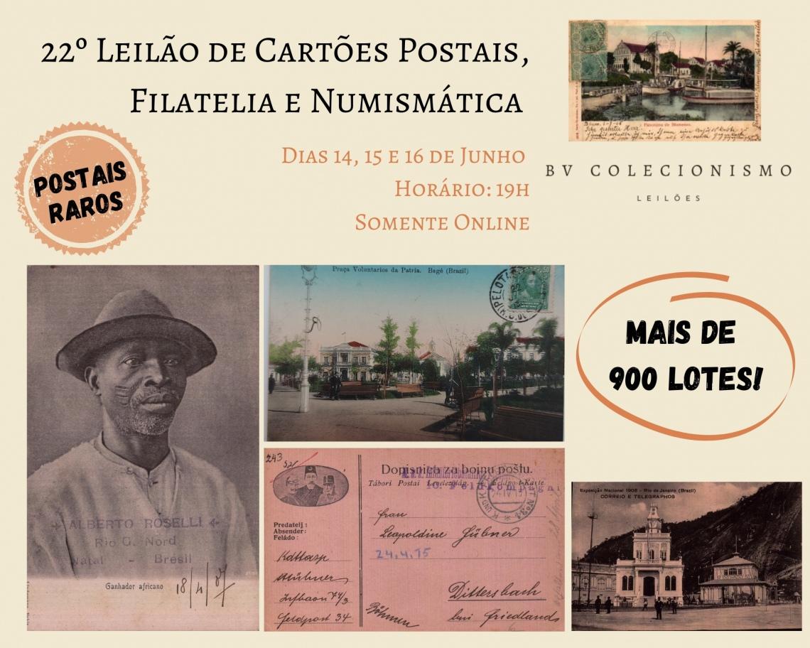 22º LEILÃO DE CARTÕES POSTAIS, FILATELIA E NUMISMÁTICA