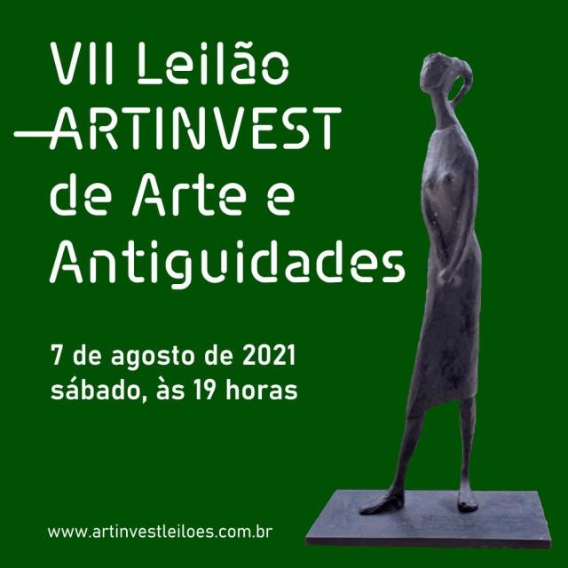 VII LEILÃO ARTINVEST DE ARTE E ANTIGUIDADES