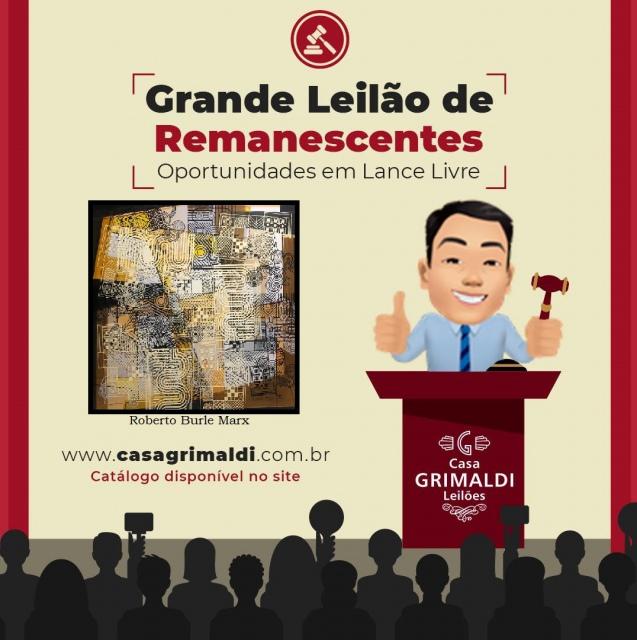 II GRANDE LEILÃO DE REMANESCENTES - OPORTUNIDADES EM LANCE LIVRE - CASA GRIMALDI