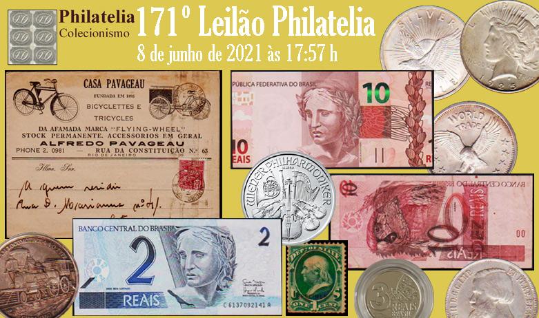 171º Leilão de Filatelia e Numismática - Philatelia Selos e Moedas