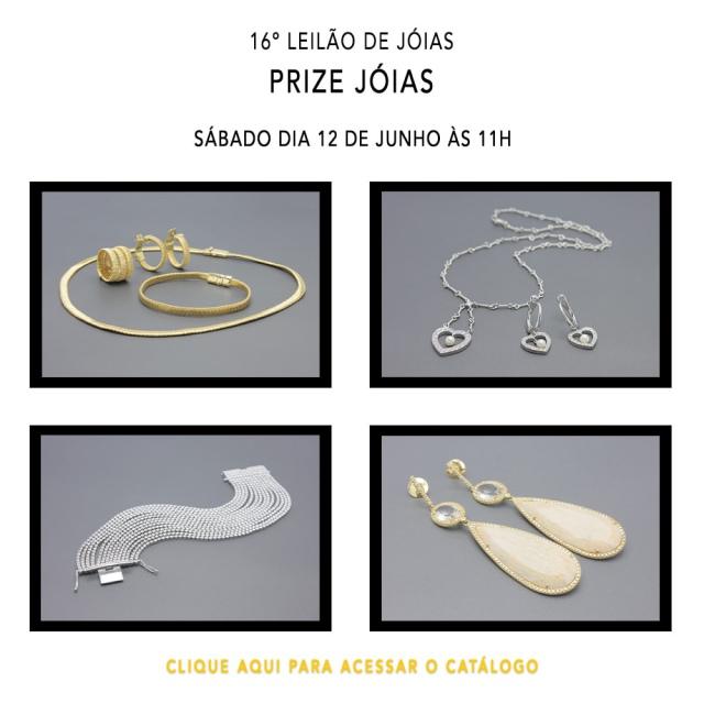 16º Leilão de Joias - Prize Jóias - Dia 12 de Junho de 2021 (Sábado) às 11h