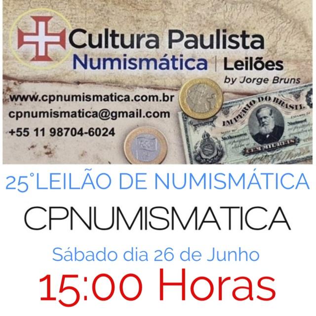 25º LEILÃO CULTURA PAULISTA NUMISMÁTICA