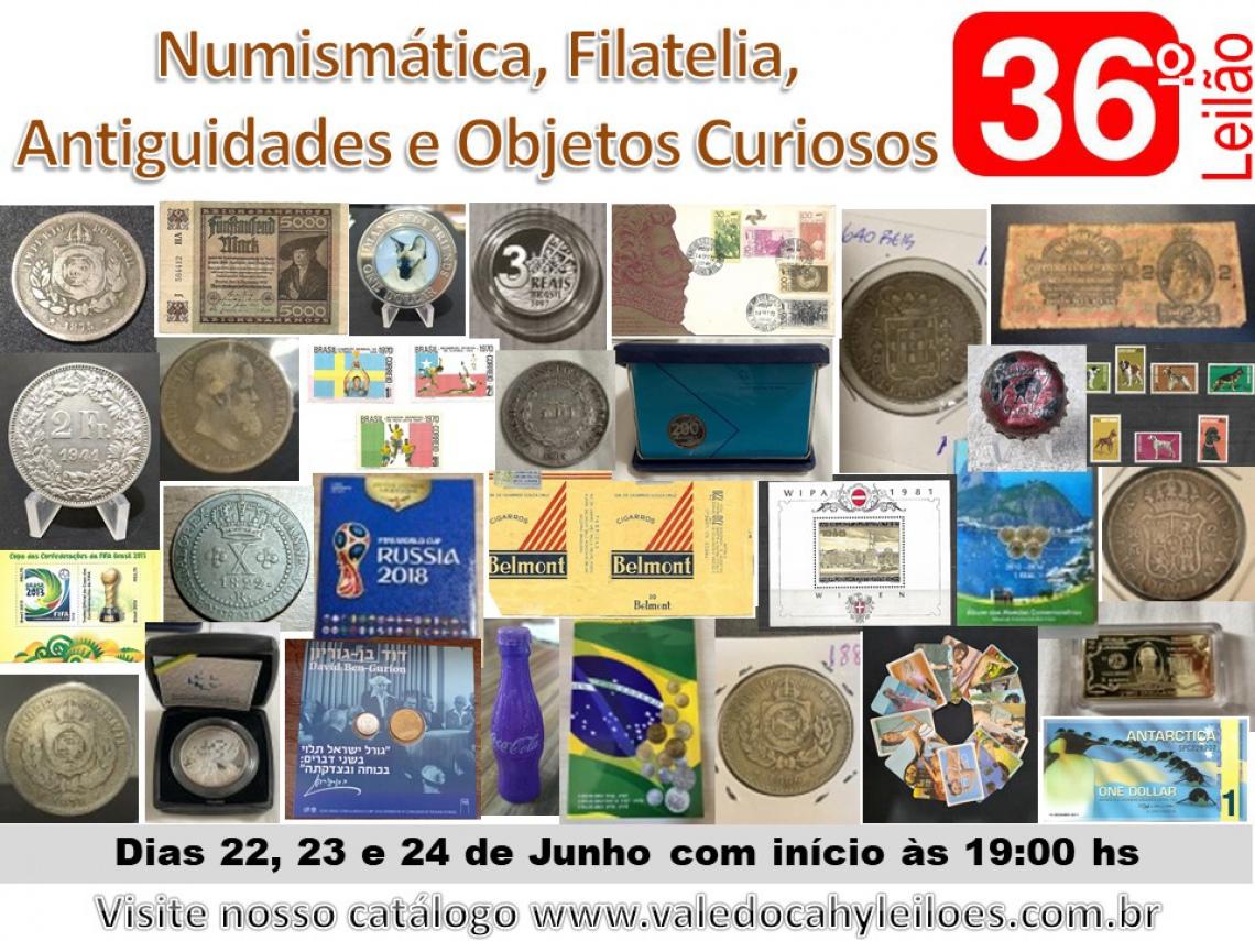 36º Grande Leilão de Numismática, Filatelia, Antiguidades e Objetos Curiosos