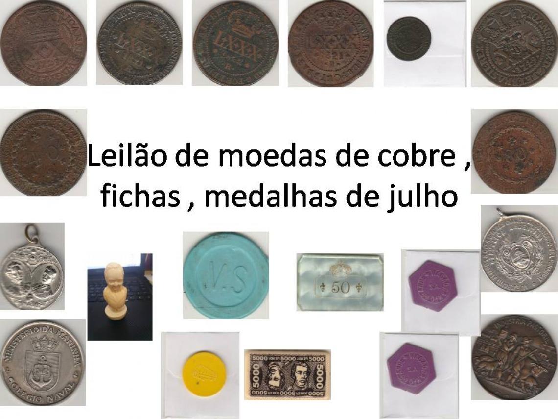 LEILÃO DE MOEDAS DE COBRE, FICHAS, MEDALHAS DE JULHO - FAUSTÃO NUMISMATICA.