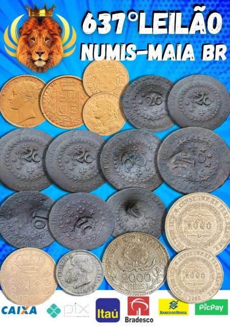 637.º Leilão Numis - Maia BR - Ouro e Prata