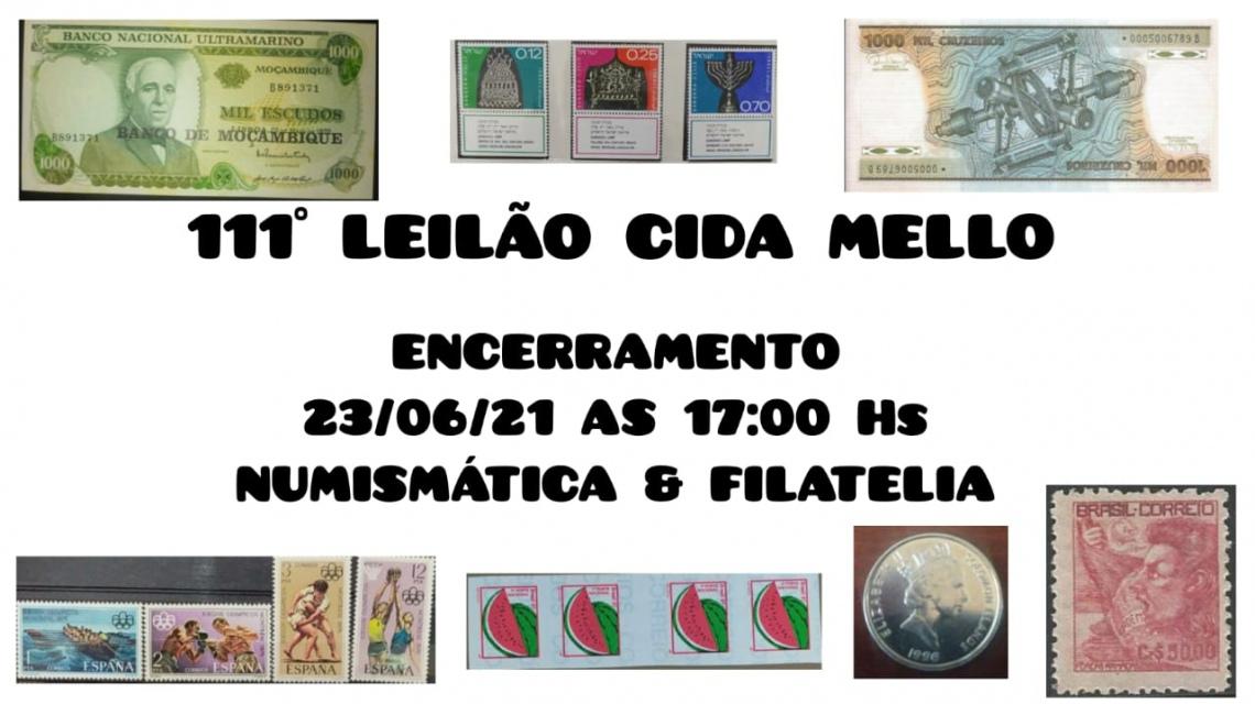 111º LEILÃO CIDA MELLO NUMISMÁTICA E FILATELIA