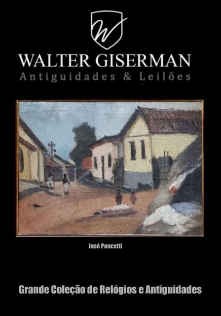 WALTER GISERMAN - LEILÃO DE ARTE E ANTIGUIDADES - AGOSTO DE 2021