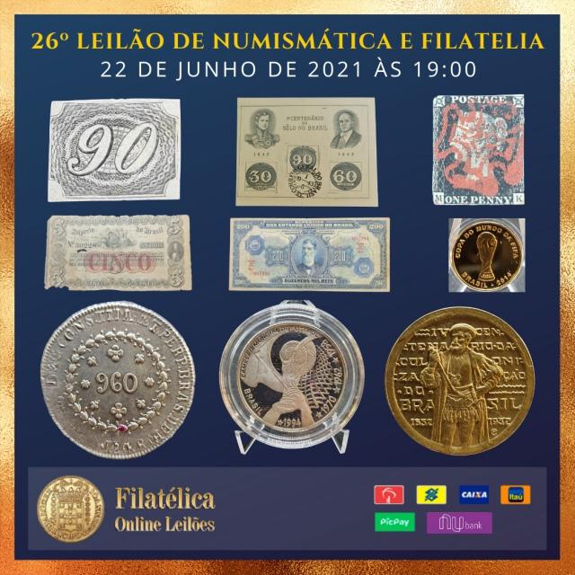 26º LEILÃO DE NUMISMÁTICA E FILATELIA - FILATÉLICA ONLINE LEILÕES