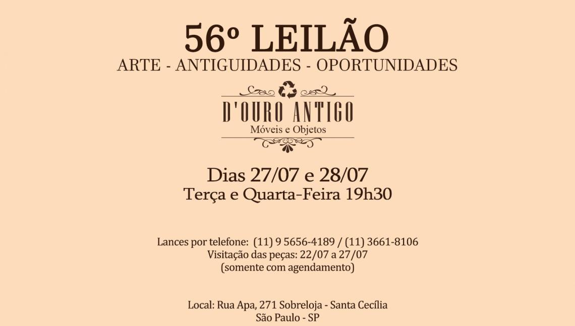 56º LEILÃO DE ARTE - ANTIGUIDADES - OPORTUNIDADES