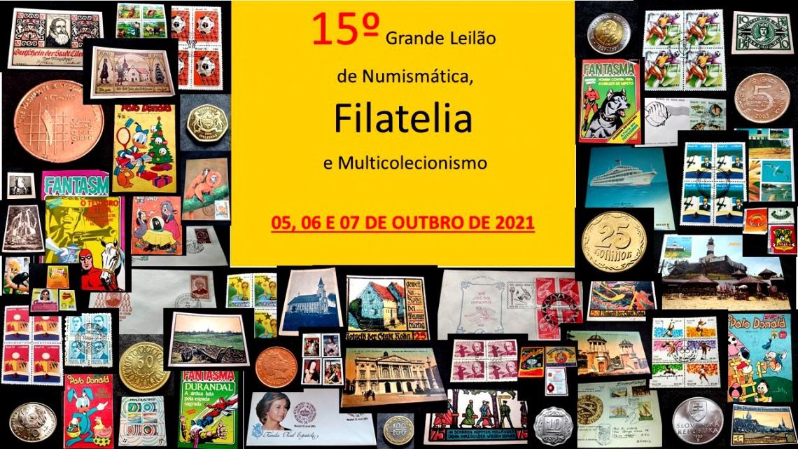 15º GRANDE LEILÃO DE NUMISMÁTICA, FILATELIA E MULTICOLECIONISMO