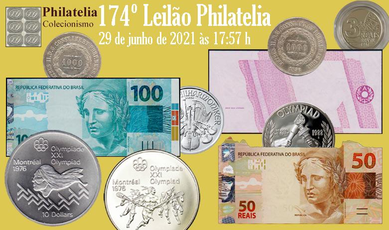 174º Leilão de Filatelia e Numismática - Philatelia Selos e Moedas