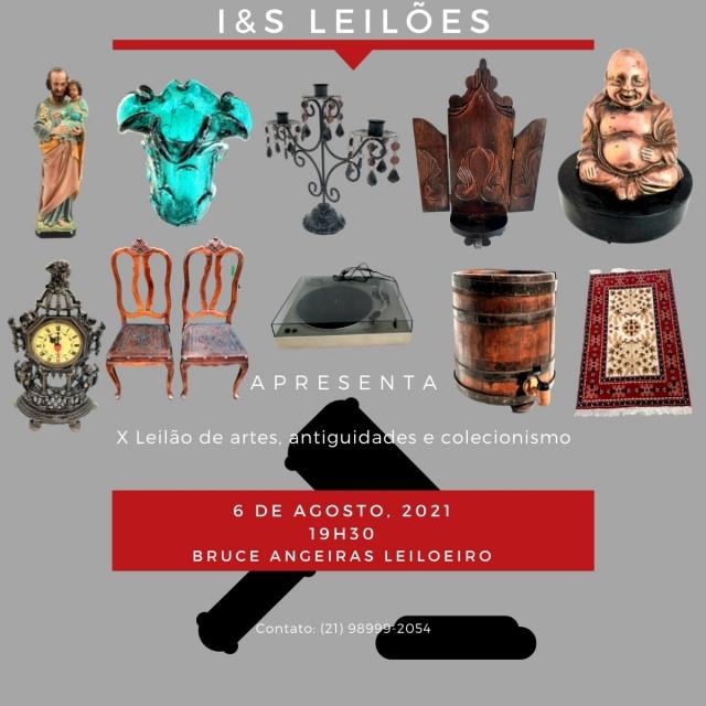 X   I & S LEILÃO DE ARTES ANTIGUIDADES E COLECIONISMO