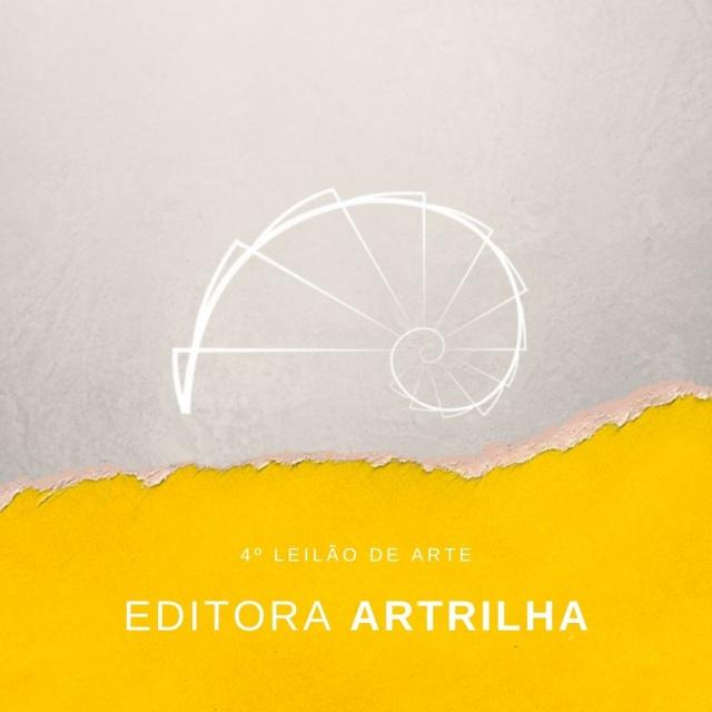 4º LEILÃO DE ARTE DA EDITORA ARTRILHA
