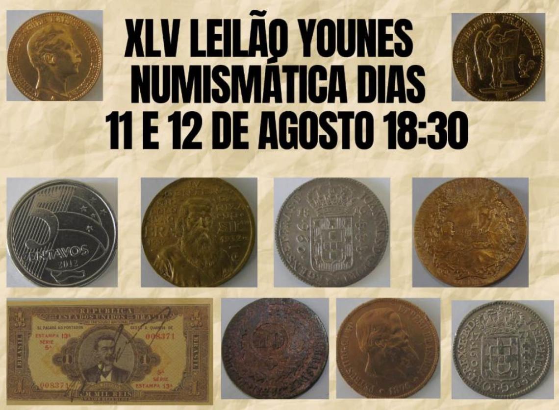 XLV LEILÃO YOUNES NUMISMÁTICA