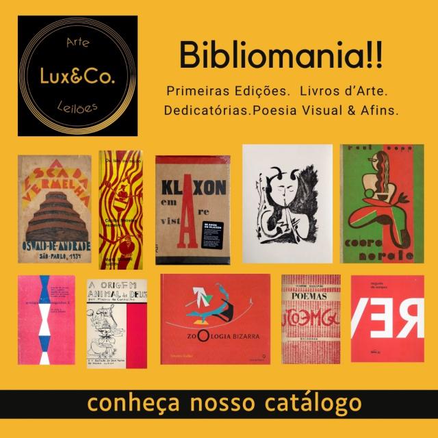 Lux & Co. Leilões - Bibliomania!! Primeiras Edições. Livros dArte. Dedicatórias. Poesia Visual