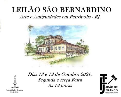 LEILÃO SÃO BERNARDINO - Arte e Antiguidades em Petrópolis - RJ.