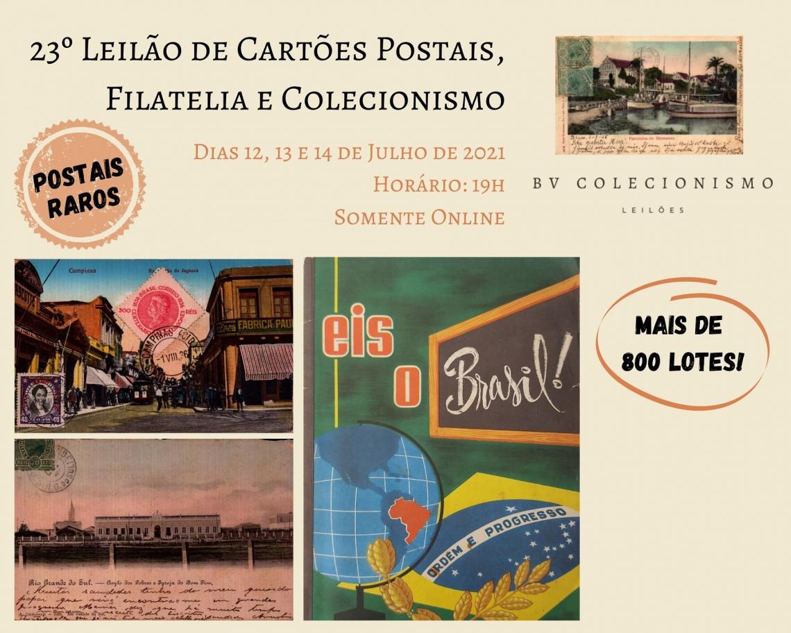 23º LEILÃO DE CARTÕES POSTAIS, FILATELIA E COLECIONISMO