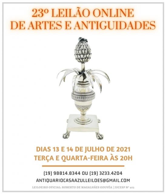 23º LEILÃO DE ARTES E ANTIGUIDADES - 13 e 14/07/2021 - 20h00