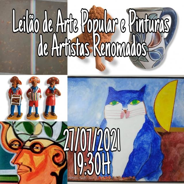LEILÃO DE ARTE POPULAR E PINTURAS DE ARTISTAS RENOMADOS