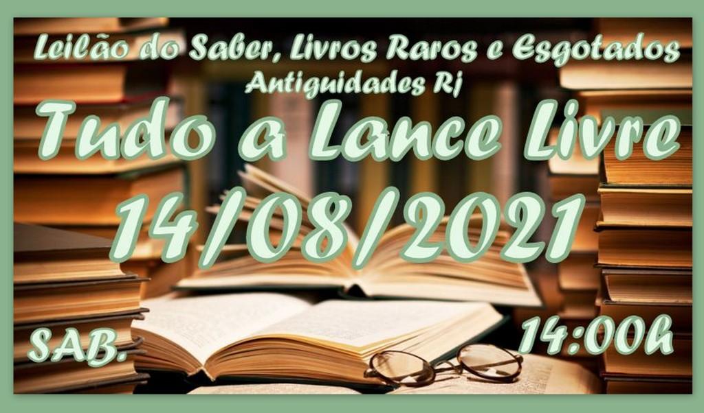 LEILÃO DO SABER, LIVRO RAROS E ESGOTADOS ANTIGUIDADES RJ