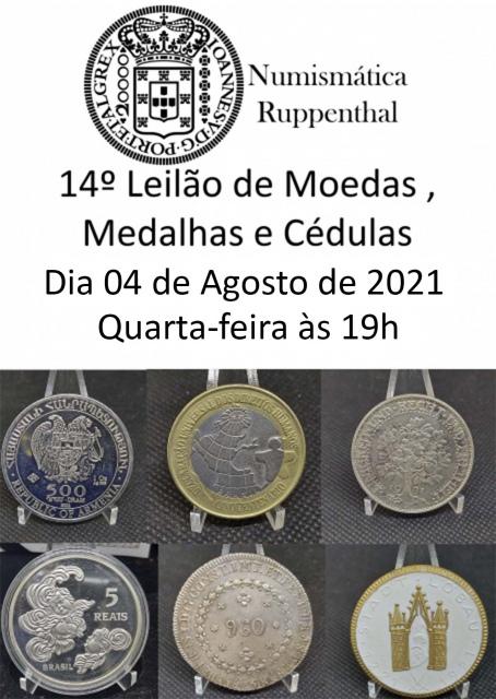 14º Leilão de Moedas, Medalhas e Cédulas - Numismática Ruppenthal