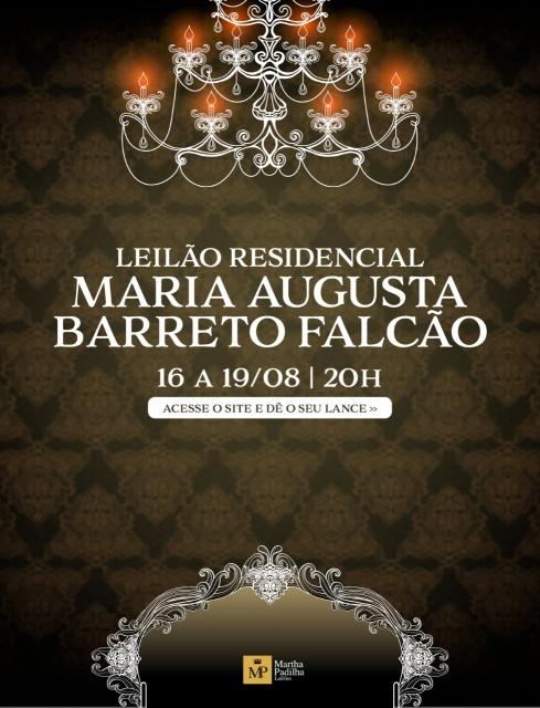LEILÃO COM PARTE DO ACERVO RESIDENCIAL DE MARIA AUGUSTA BARRETO FALCÃO