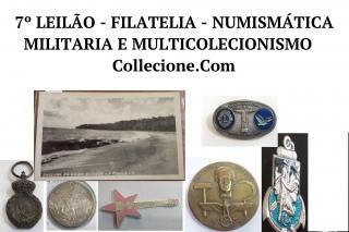 7º LEILÃO DE FILATELIA - NUMISMÁTICA - MILITARIA E MULTICOLECIONISMO