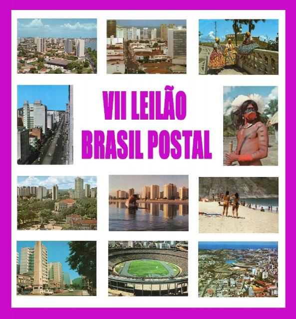 VII LEILÃO BRASIL POSTAL - AGOSTO 2021