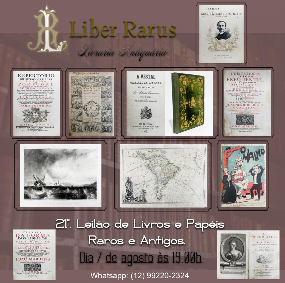 21º Leilão de Livros e Papéis Raros e Antigos - Liber Rarus - 07/08/2021 - 19h00