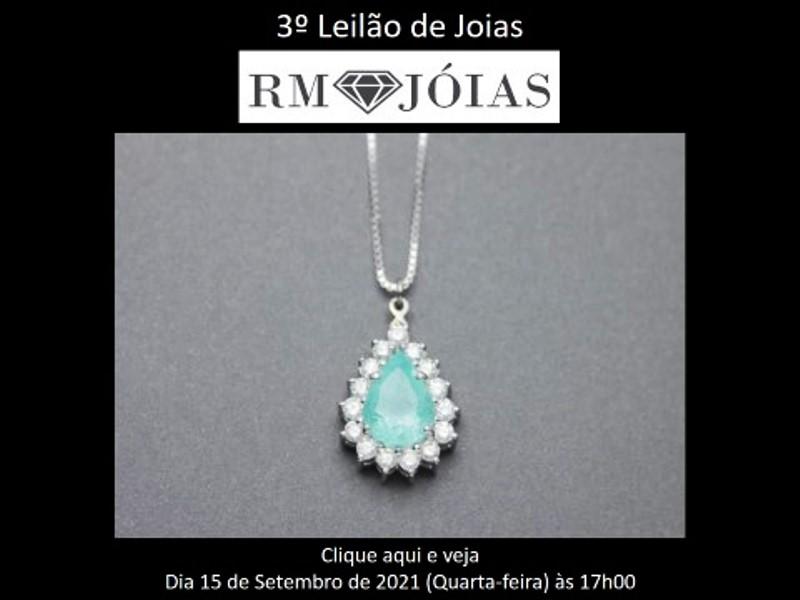 2º Leilão de Joias - RM JOIAS - Dia 23 de Agosto de 2021 (Segunda-feira) às 15h00
