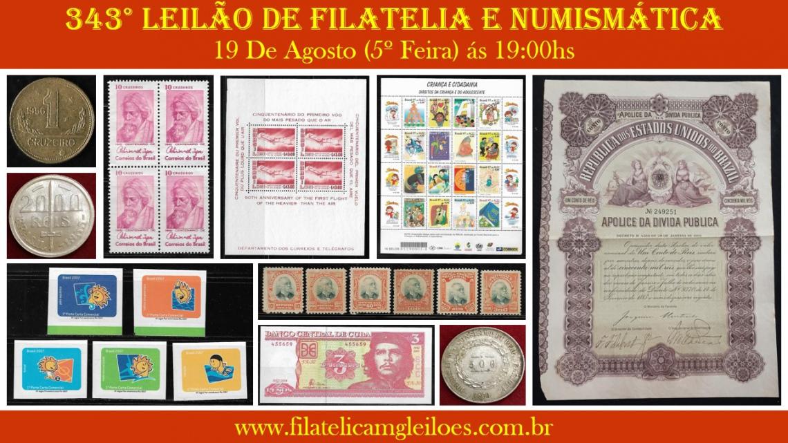 343º Leilão de Filatelia e Numismática