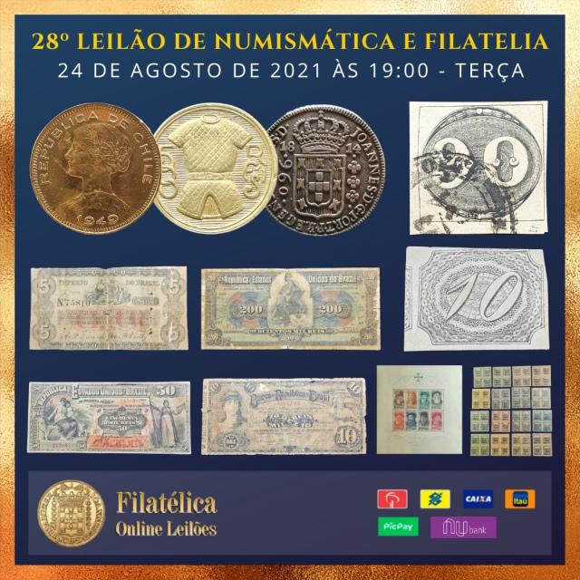 28º LEILÃO DE NUMISMÁTICA E FILATELIA - FILATÉLICA ONLINE LEILÕES