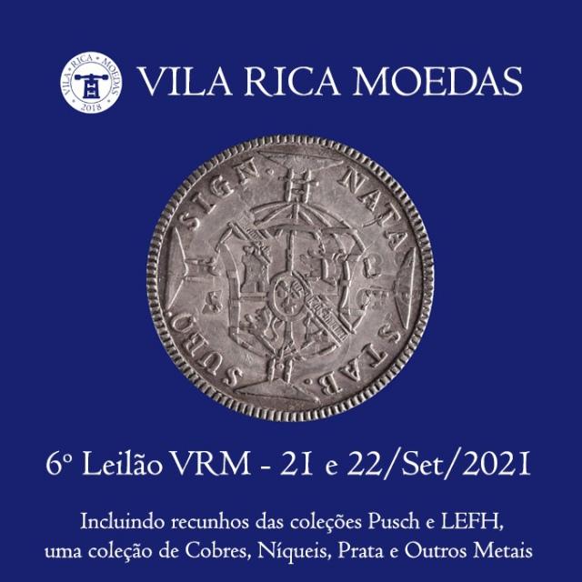 6º Leilão Vila Rica Moedas