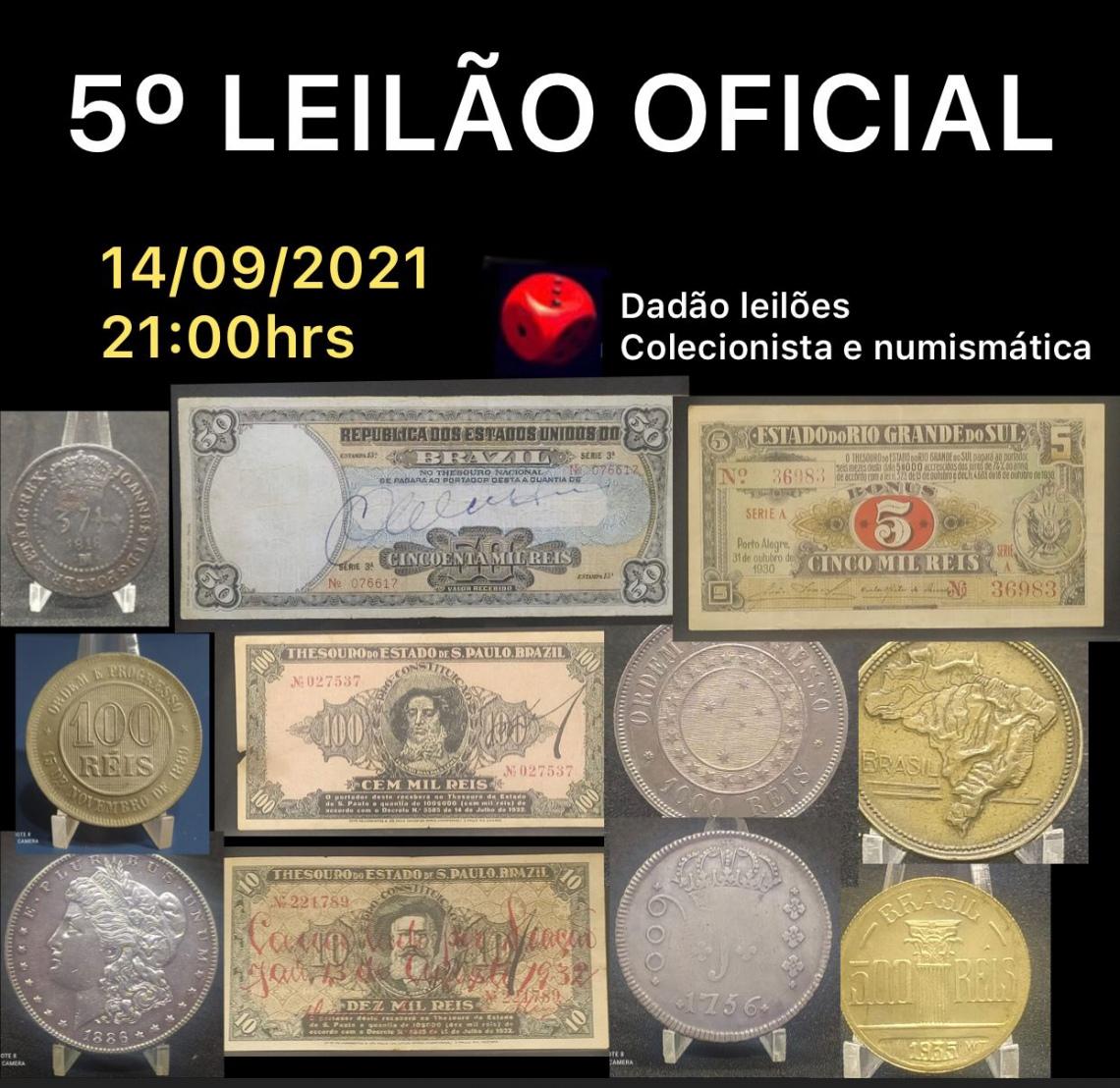 5º LEILÃO OFICIAL DADÃO LEILÕES - NUMISMÁTICA E COLECIONISMO