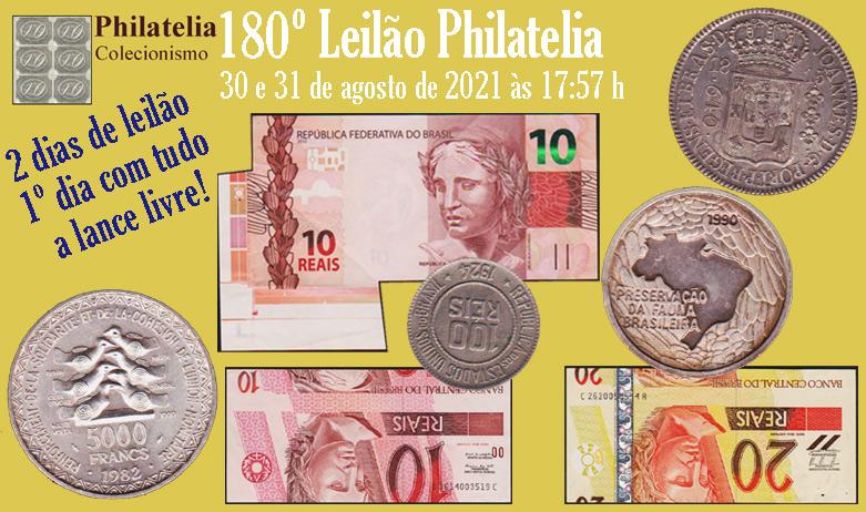 180º Leilão de  Filatelia e Numismática - Philatelia Selos e Moedas