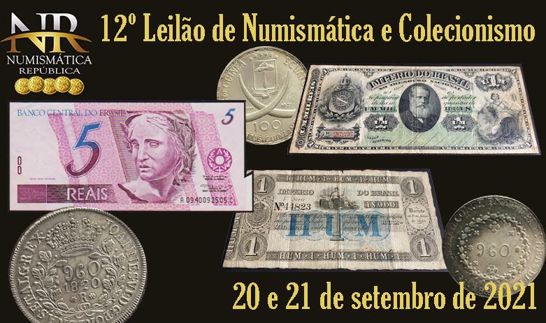 12º Leilão de Numismática e Colecionismo - NUMISMÁTICA REPÚBLICA