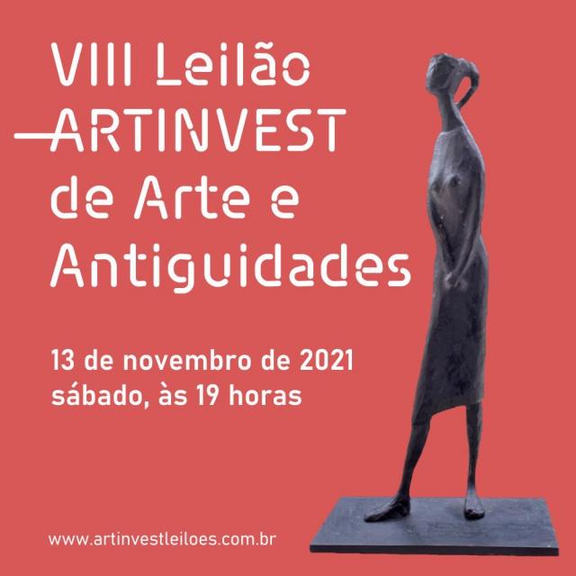 VIII LEILÃO ARTINVEST DE ARTE E ANTIGUIDADES