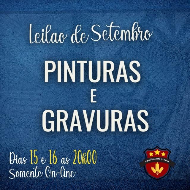 LEILÃO DE SETEMBRO - PINTURAS E GRAVURAS