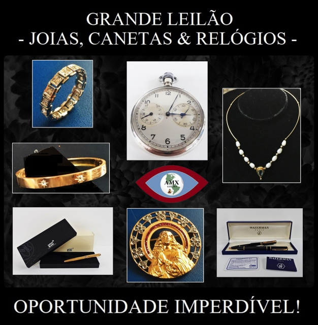 GRANDE LEILÃO DE JOIAS, CANETAS E RELÓGIOS