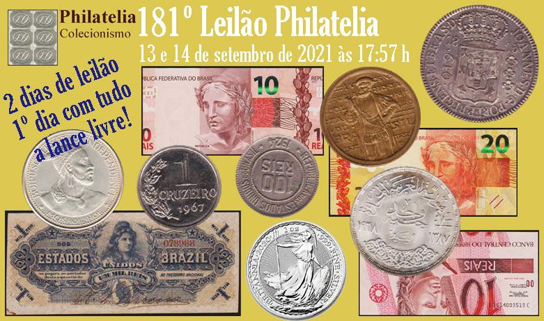 181º Leilão de Filatelia e Numismática - Philatelia Selos e Moedas