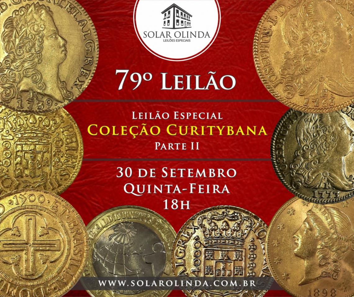 79º LEILÃO SOLAR OLINDA - COLEÇÃO CURITYBANA PARTE II