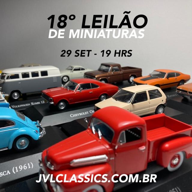 18º Leilão de Miniaturas de Carros Colecionáveis JVL Classics