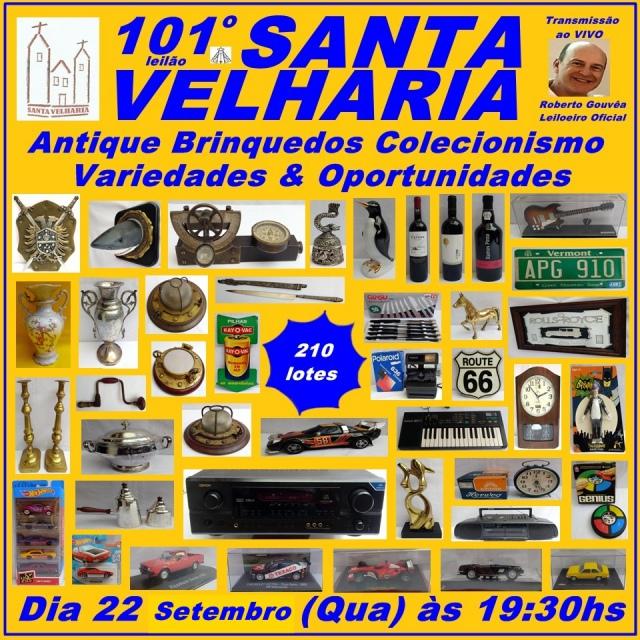 101º LEILÃO SANTA VELHARIA Antique, Colecionismo, Oportunidades - 22 de Setembro às 19h30