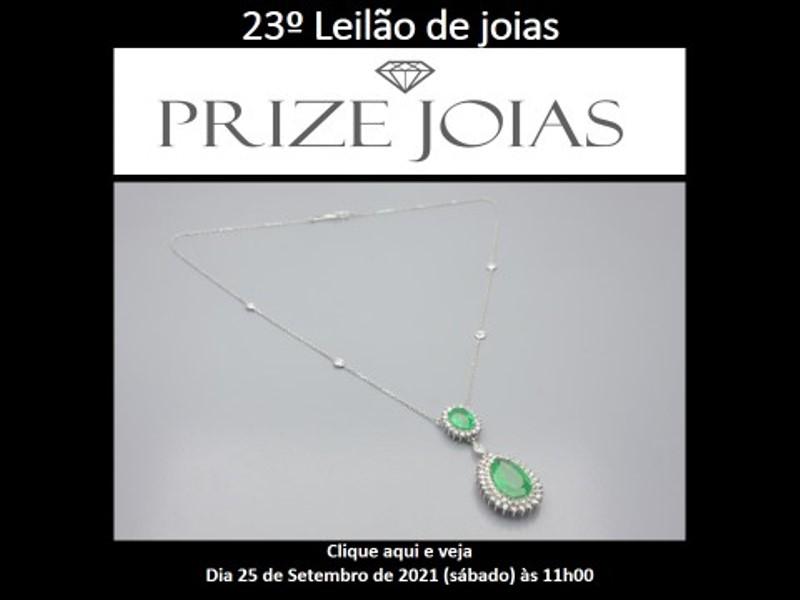 23º Leilão de Joias - Prize Jóias - Dia 25 de Setembro de 2021 (Sábado) às 11h
