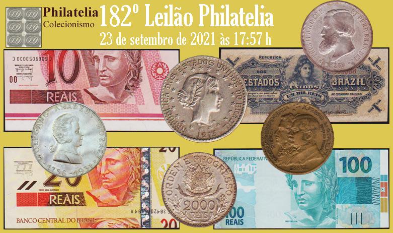 182º Leilão de Filatelia e Numismática - Philatelia Selos e Moedas